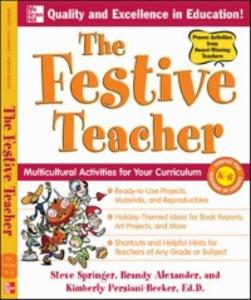 Ebook in inglese Festive Teacher Alexander, Brandy , Persiani, Kimberly , Springer, Steve