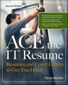 Ebook in inglese ACE the IT Resume Moreira, Paula