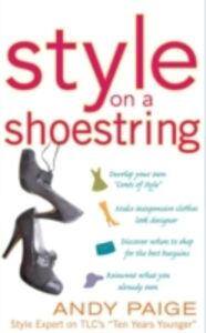 Ebook in inglese Style on a Shoestring: Develop Your Cents of Style and Look Like a Million without Spending a Fortune Paige, Andy