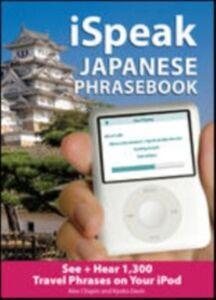 Ebook in inglese iSpeak Japanese Phrasebook Chapin, Alex