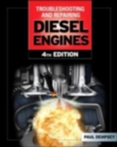 Ebook in inglese Troubleshooting and Repair of Diesel Engines Dempsey, Paul