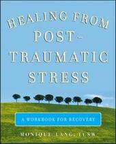 Healing from Post-Traumatic Stress