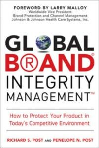 Ebook in inglese Global Brand Integrity Management Post, Penelope N. , Post, Richard S.