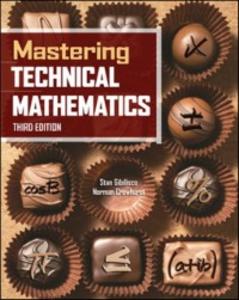 Ebook in inglese Mastering Technical Mathematics, Third Edition Crowhurst, Norman , Gibilisco, Stan