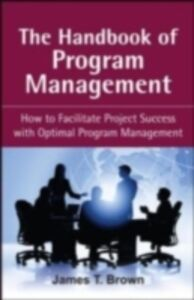 Foto Cover di Handbook of Program Management, Ebook inglese di James T Brown, edito da McGraw-Hill Education