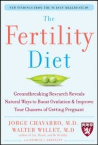 Ebook in inglese Fertility Diet: Groundbreaking Research Reveals Natural Ways to Boost Ovulation and Improve Your Chances of Getting Pregnant Chavarro, Jorge , Skerrett, Patrick , Willett, Walter