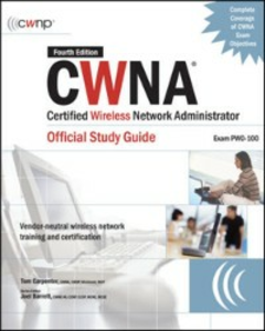 Ebook in inglese CWNA Certified Wireless Network Administrator Official Study Guide (Exam PW0-100), Fourth Edition Barrett, Joel , Carpenter, Tom
