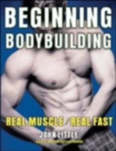 Ebook in inglese Beginning Bodybuilding Little, John