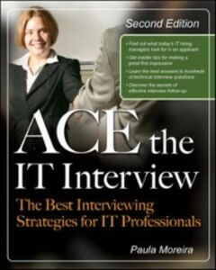 Ebook in inglese Ace the IT Interview Moreira, Paula