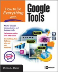 Ebook in inglese How to Do Everything with Google Tools Baker, Donna