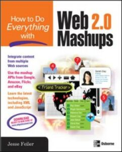 Ebook in inglese How to Do Everything with Web 2.0 Mashups Feiler, Jesse