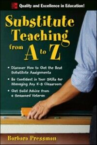 Ebook in inglese Substitute Teaching from A to Z Pressman, Barbara