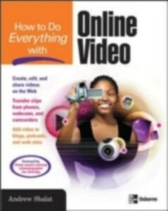 Ebook in inglese How to Do Everything with Online Video Shalat, Andrew