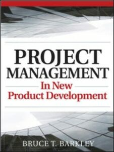 Ebook in inglese Project Management in New Product Development Barkley, Bruce