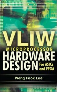 Foto Cover di VLIW Microprocessor Hardware Design, Ebook inglese di Lee Weng Fook, edito da McGraw-Hill Education