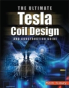 Ebook in inglese ULTIMATE Tesla Coil Design and Construction Guide Tilbury, Mitch