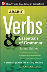 Ebook in inglese Arabic Verbs & Essentials of Grammar, 2E Gaafar, Mahmoud , Wightwick, Jane