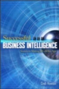 Ebook in inglese Successful Business Intelligence: Secrets to Making BI a Killer App Howson, Cindi