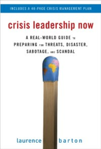 Ebook in inglese Crisis Leadership Now: A Real-World Guide to Preparing for Threats, Disaster, Sabotage, and Scandal Barton, Laurence