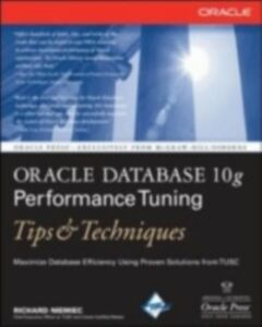 Foto Cover di Oracle Database 10g Performance Tuning Tips & Techniques, Ebook inglese di Richard Niemiec, edito da McGraw-Hill Education