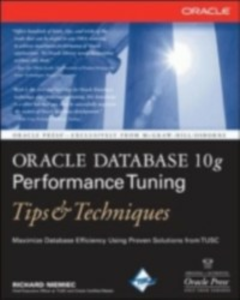 Ebook in inglese Oracle Database 10g Performance Tuning Tips & Techniques Niemiec, Richard
