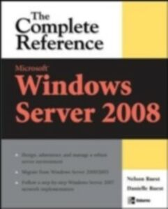 Foto Cover di Microsoft Windows Server 2008: The Complete Reference, Ebook inglese di Danielle Ruest,Nelson Ruest, edito da McGraw-Hill Education
