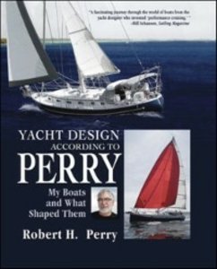 Ebook in inglese Yacht Design According to Perry Perry, Robert