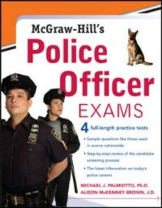 Ebook in inglese McGraw-Hill's Police Officer Exams McKenney-Brown, Alison , Palmiotto, Michael