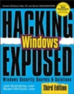 Ebook in inglese Hacking Exposed Windows: Microsoft Windows Security Secrets and Solutions, Third Edition Scambray, Joel