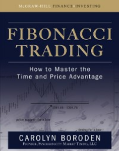 Ebook in inglese Fibonacci Trading: How to Master the Time and Price Advantage Boroden, Carolyn