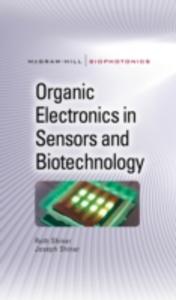 Ebook in inglese Organic Electronics in Sensors and Biotechnology Shinar, Joseph , Shinar, Ruth