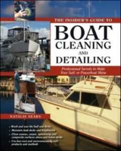 Ebook in inglese Insider's Guide to Boat Cleaning and Detailing Sears, Natalie