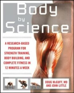 Foto Cover di Body by Science, Ebook inglese di John Little,Doug McGuff, edito da McGraw-Hill Education