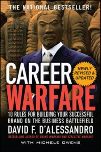 Ebook in inglese Career Warfare: 10 Rules for Building a Sucessful Personal Brand on the Business Battlefield D'Alessandro, David