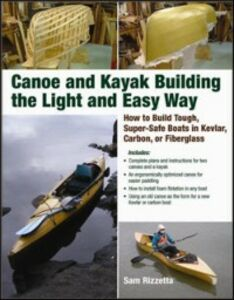 Ebook in inglese Canoe and Kayak Building the Light and Easy Way Rizzetta, Sam