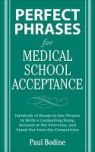 Perfect Phrases for Medical School Acceptance - Paul Bodine - cover