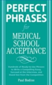 Ebook in inglese Perfect Phrases for Medical School Acceptance Bodine, Paul