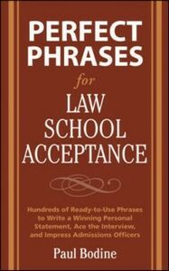 Ebook in inglese Perfect Phrases for Law School Acceptance Bodine, Paul