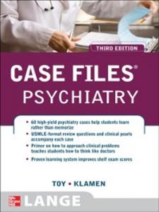 Ebook in inglese Case Files Psychiatry, Third Edition Klamen, Debra L. , Toy, Eugene C.