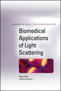 Ebook in inglese Biomedical Applications of Light Scattering Backman, Vadim , Wax, Adam