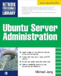 Ubuntu Server Administration - Michael Jang - cover