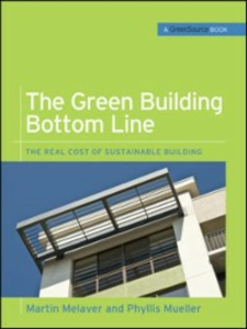 Ebook in inglese Green Building Bottom Line (GreenSource Books; Green Source) Melaver, Martin , Mueller, Phyllis
