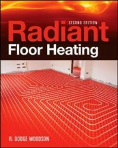 Ebook in inglese Radiant Floor Heating, Second Edition Woodson, R.