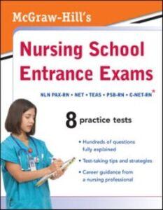 Foto Cover di McGraw-Hill's Nursing School Entrance Exams, Ebook inglese di AA.VV edito da McGraw-Hill Education