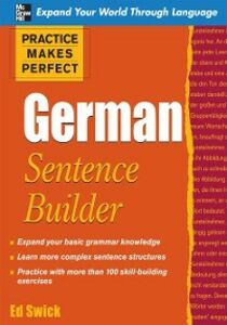 Ebook in inglese Practice Makes Perfect German Sentence Builder Swick, Ed
