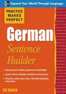 Ebook in inglese Practice Makes Perfect German Sentence Builder Swick, Ed