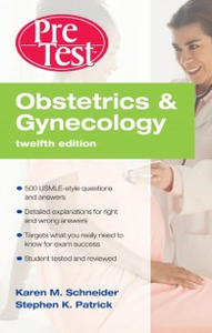Ebook in inglese Obstetrics & Gynecology PreTest Self-Assessment & Review, Twelfth Edition Patrick, Stephen K. , Schneider, Karen M.