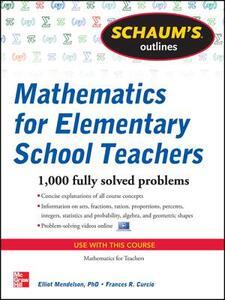 Schaum's Outline of Mathematics for Elementary School Teachers - Elliott Mendelson,Frances R. Curcio - cover