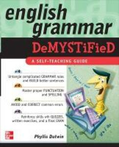 English Grammar Demystified - Phyllis Dutwin - cover