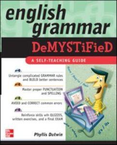 Ebook in inglese English Grammar Demystified Dutwin, Phyllis